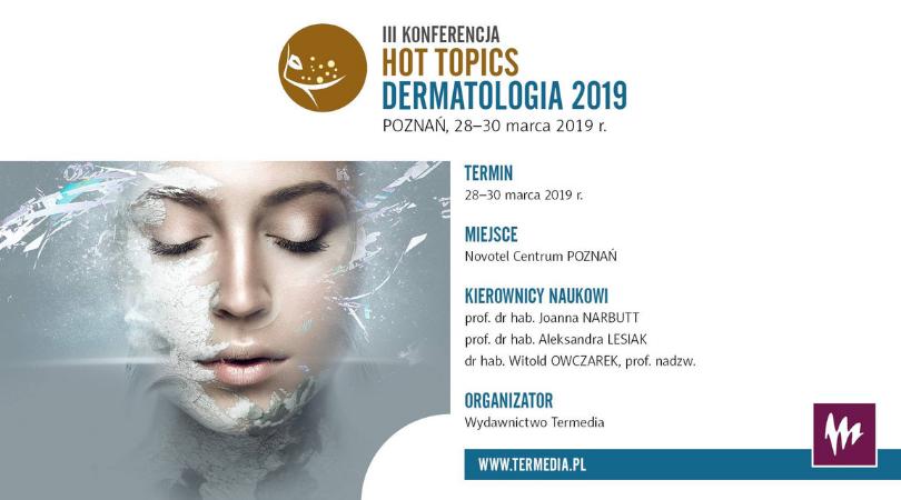 III Konferencja Hot Topics Dermatologia